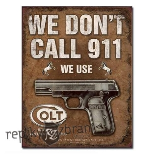 CEDULE COLT - WE DONT DIAL 911
