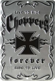 Cedule Choppers forever tin sign